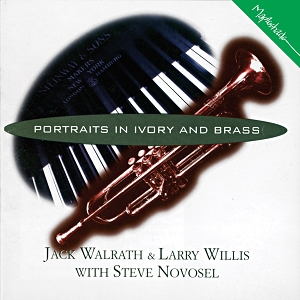 Jack Walrath & Larry Willis: Portraits in Ivory and Brass