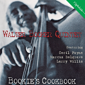 Walter Booker Quintet: Bookie's Cookbook
