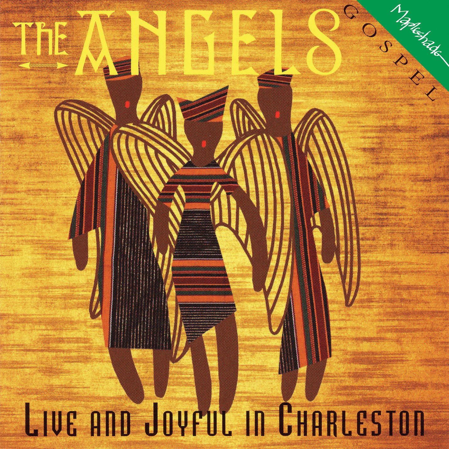 The Angels: Live and Joyful in Charleston
