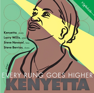 Kenyetta: Every Rung Goes Higher