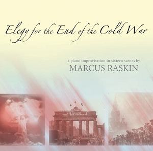 Marcus Raskin: Elegy for the End of the Cold War