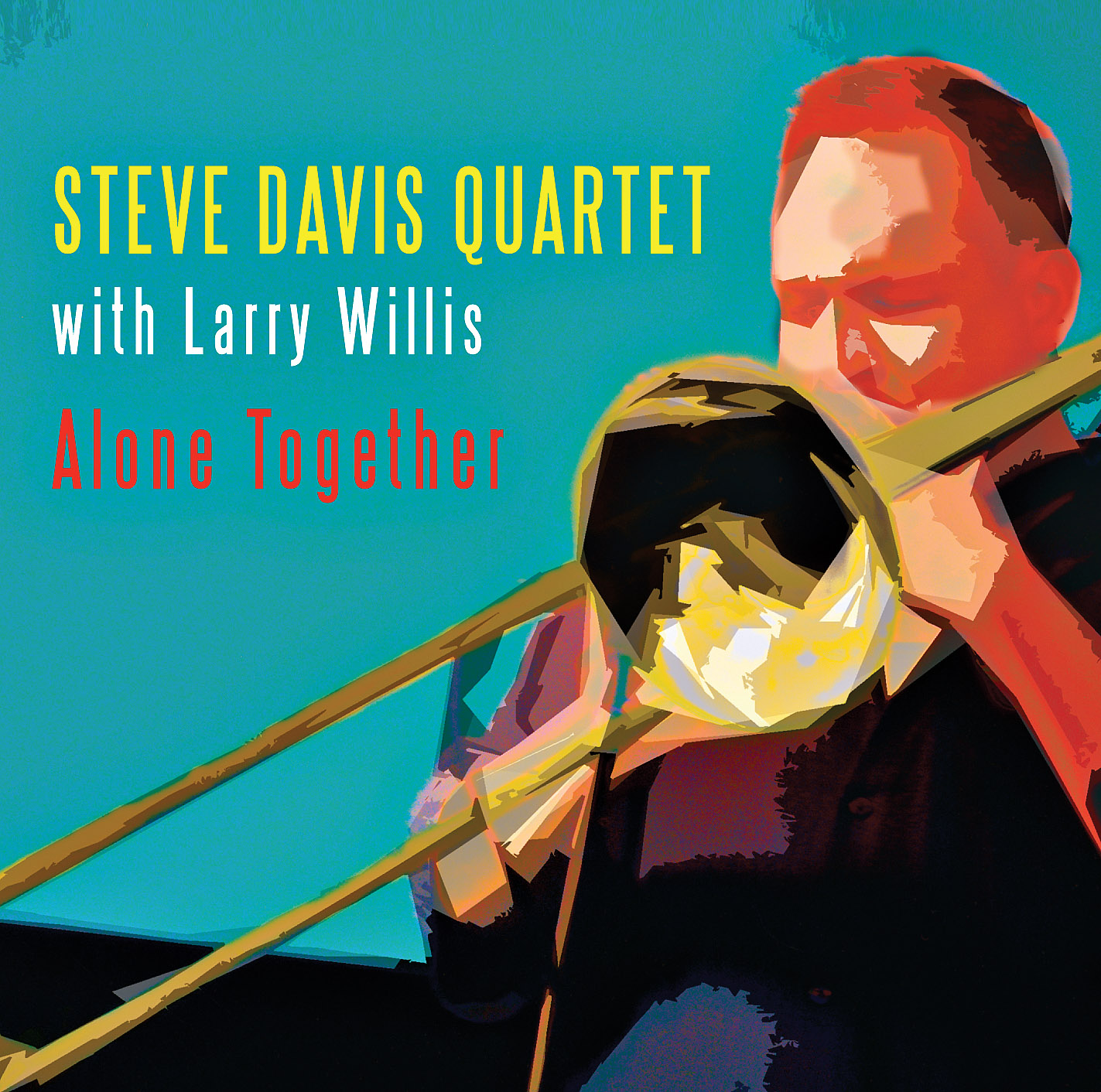 Steve Davis Quartet with Larry Willis: Alone Together