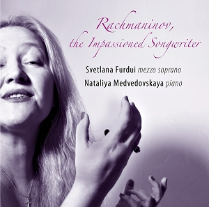 Svetlana Furdui: Rachmaninov, The Impassioned Songwriter