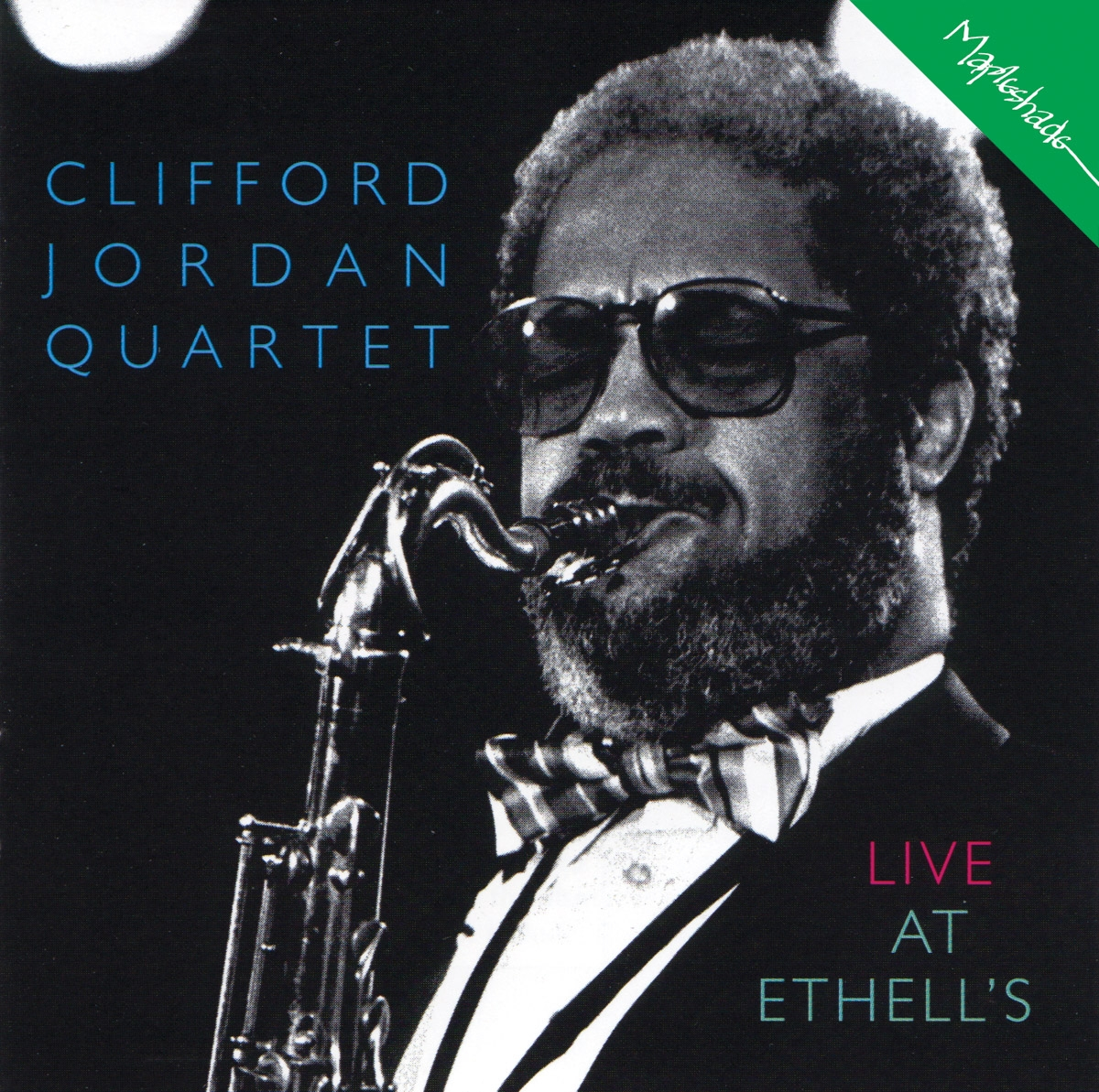 Clifford Jordan: Live At Ethell's
