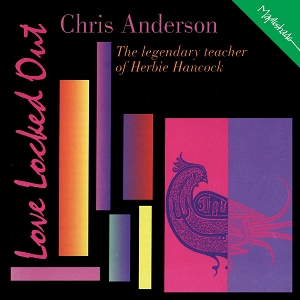 Chris Anderson: Love Locked Out