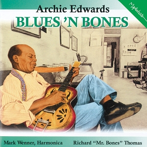 Archie Edwards: Blues 'N Bones