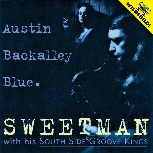 Sweetman with his South Side Groove Kings: Austin Backalley Blue