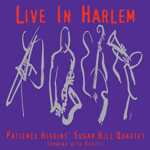 Patience Higgins: Live In Harlem