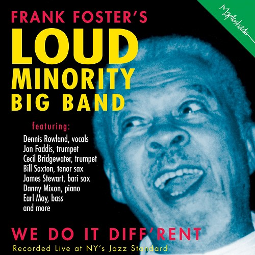 Frank Foster's Loud Minority Big Band: We Do It Diff'rent